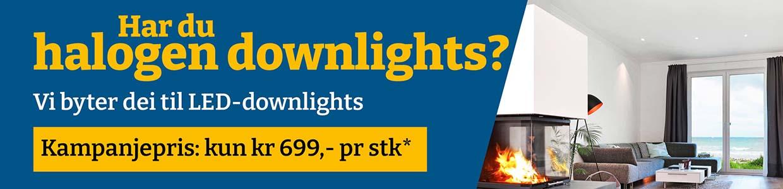 Har du halogen downlights?